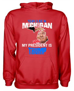 Yeah I Live in Michigan and my President is Trump