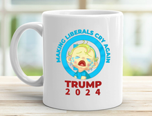 Load image into Gallery viewer, Make Liberals Cry Again - 11 oz. White Mug