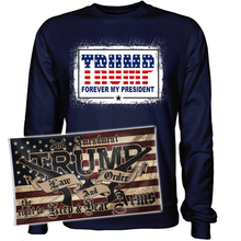 Load image into Gallery viewer, Trump Forever my President Sweatshirt+ 3x5' Trump LNO Flag
