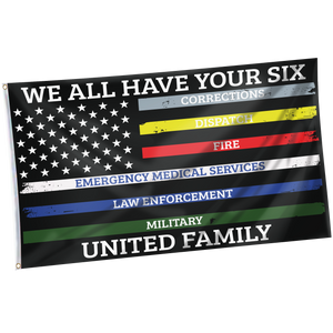 We All Have Your Six United Family Shirt w/ Free Matching 3x5 Flag