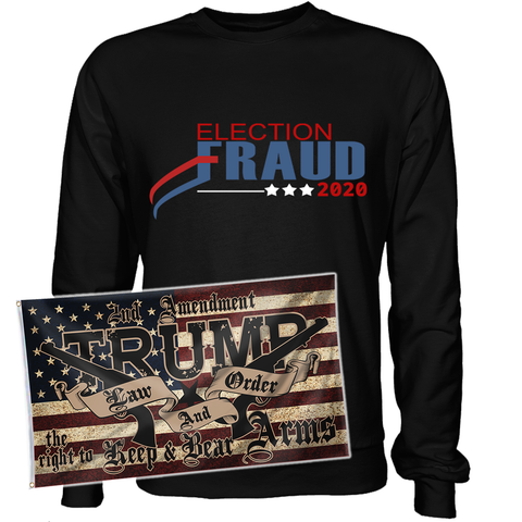 Election Fraud 2020 Sweatshirt with Law and Order Flag