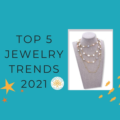 Top 5 Jewelry Trends 2021