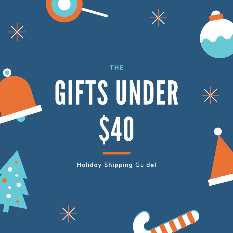 10 Gifts under $40