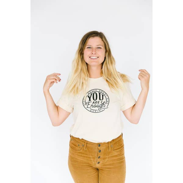 You are Enough Adult Tee