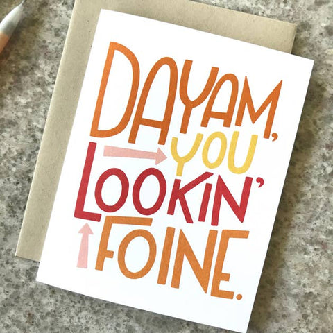 Lookin' Foine Greeting Card