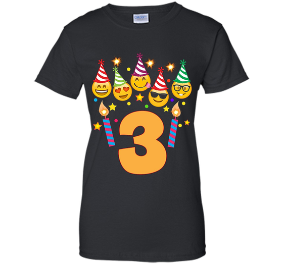 Home Ladies Custom Products Emoji Birthday Shirt For Three 3 Year Old Girl Boy