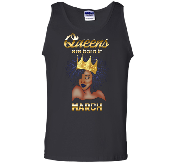 Home Tank Top Products Queens Are Born In March Birthday T Shirt For Black Women