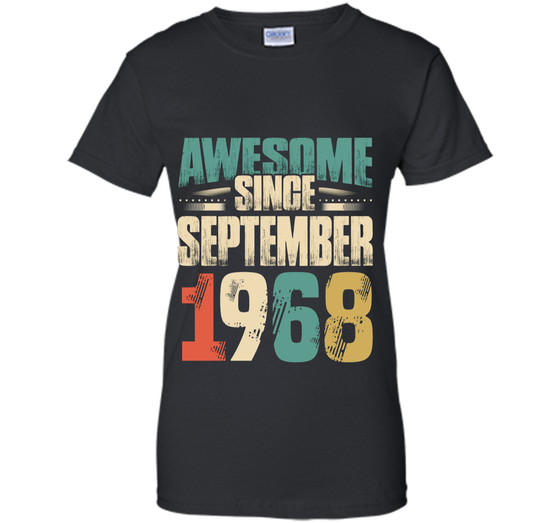 Awesome Since September 1968 T Shirt 50th Birthday Shirts Ladies
