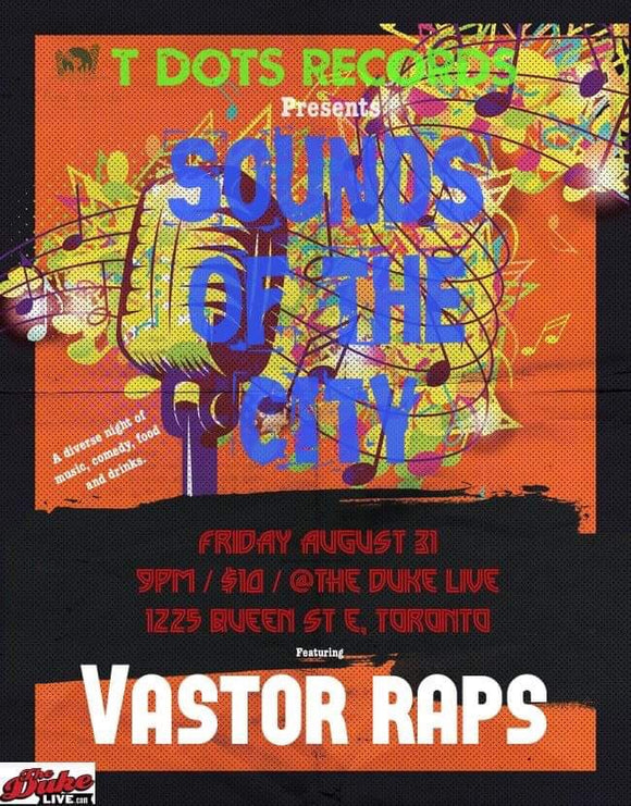 Sounds of the City - The Duke Live - VastorRaps - Summer Tour Toronto - Tickets