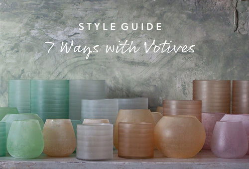7 Ways with Votives