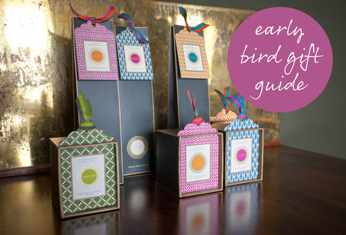 Early Bird Gift Guide!