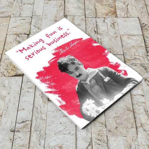 Charlie Chaplin Making Fun Is Serious Business Notepad (Lifestyle)