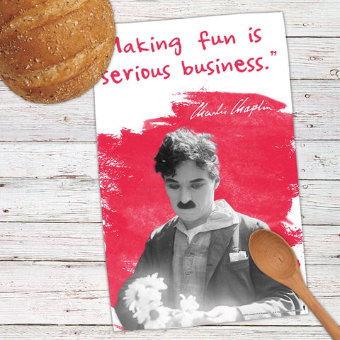Charlie Chaplin Making Fun Is Serious Business Tea Towel (Lifestyle)