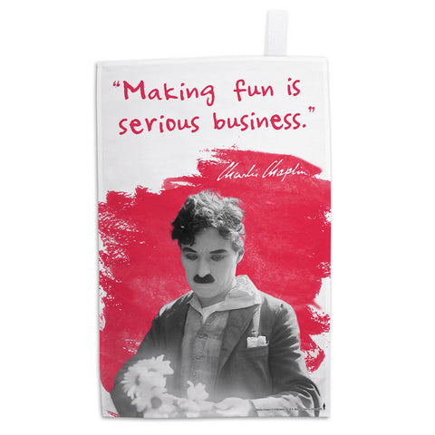 Charlie Chaplin Making Fun Is Serious Business Tea Towel