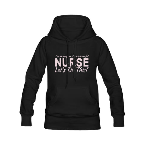 Strong Elegant Nurse Female's Hoodie
