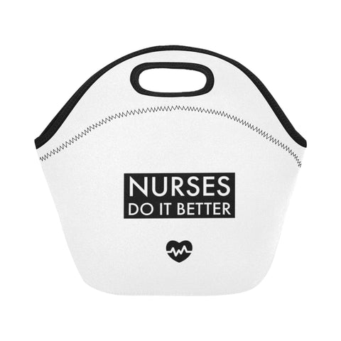 Nurses  Do it Better Neoprene Lunch Bag