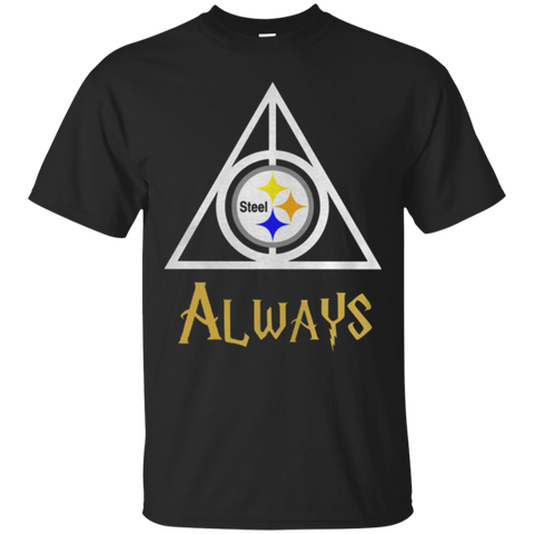Always Pittsburgh Steelers fan T shirt T-Shirts S / Black / G200 Gildan Ultra Cotton T-Shirt T-Shirt - Catsolo.com