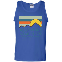 Adventure Is Out There But Then Again So Are Bugs T Shirt G220 Gildan 100% Cotton Tank Top - Catsolo.com