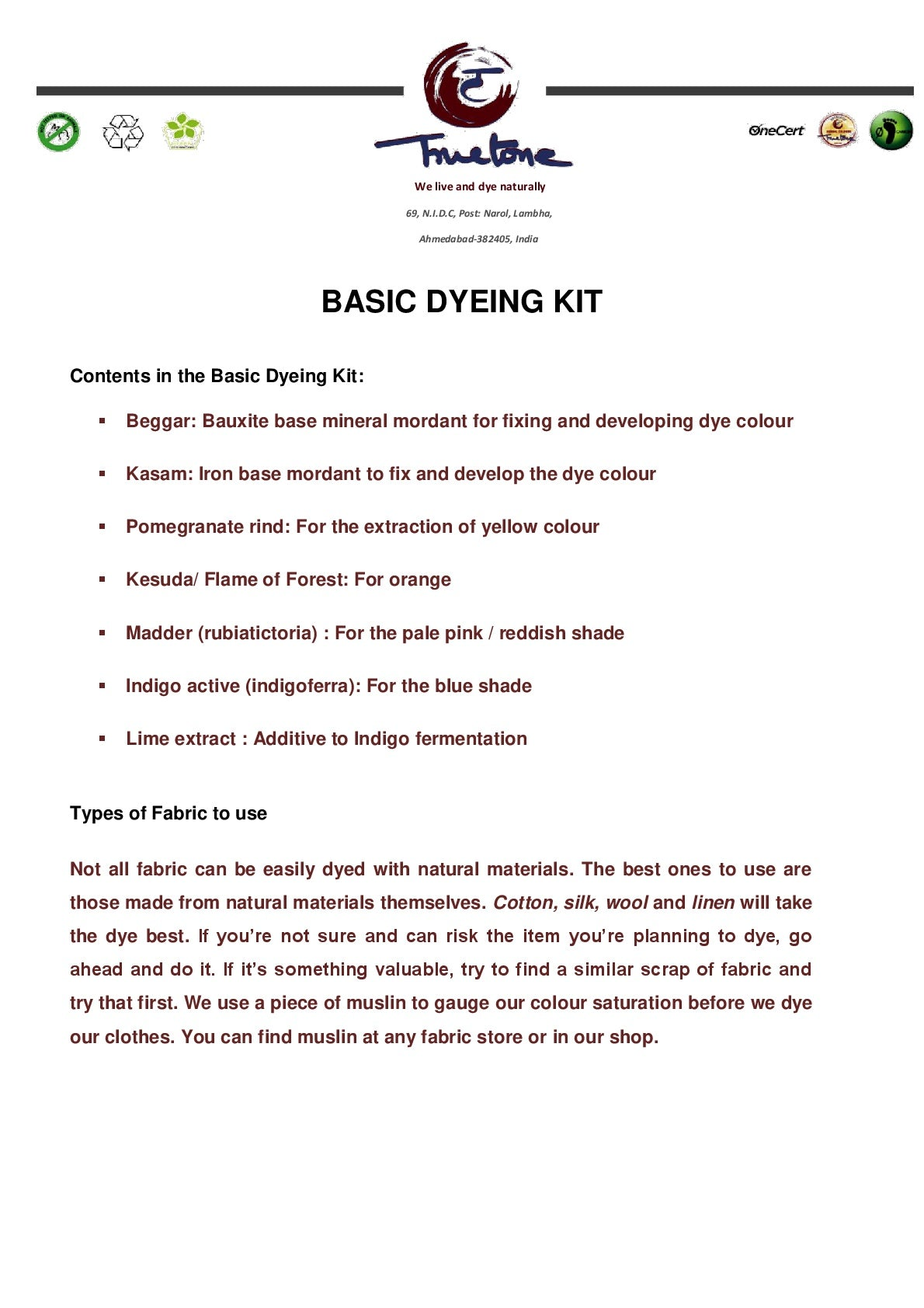 Basic Dyeing Kit
