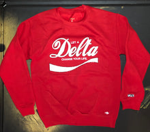 Load image into Gallery viewer, Let A Delta Change Your Life Sweatshirt