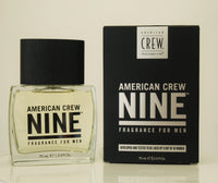 ragrance for Men. Developed and tested to be liked by 9 out of 10 women. American Crew's Nine Fragrance is designed for a man full of passion and energy, a man who exudes a quiet sensuality and is completely irresistible. Consists of a slight apple aroma for balance, coriander, and cloves for spice and musk and amber for woody scent.
