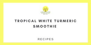 TROPICAL WHITE TURMERIC SMOOTHIE