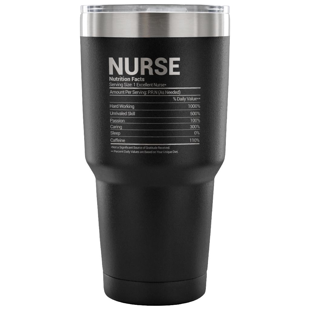 711a92c8 Nurse Nutritional Facts Tumbler - MellowBasic