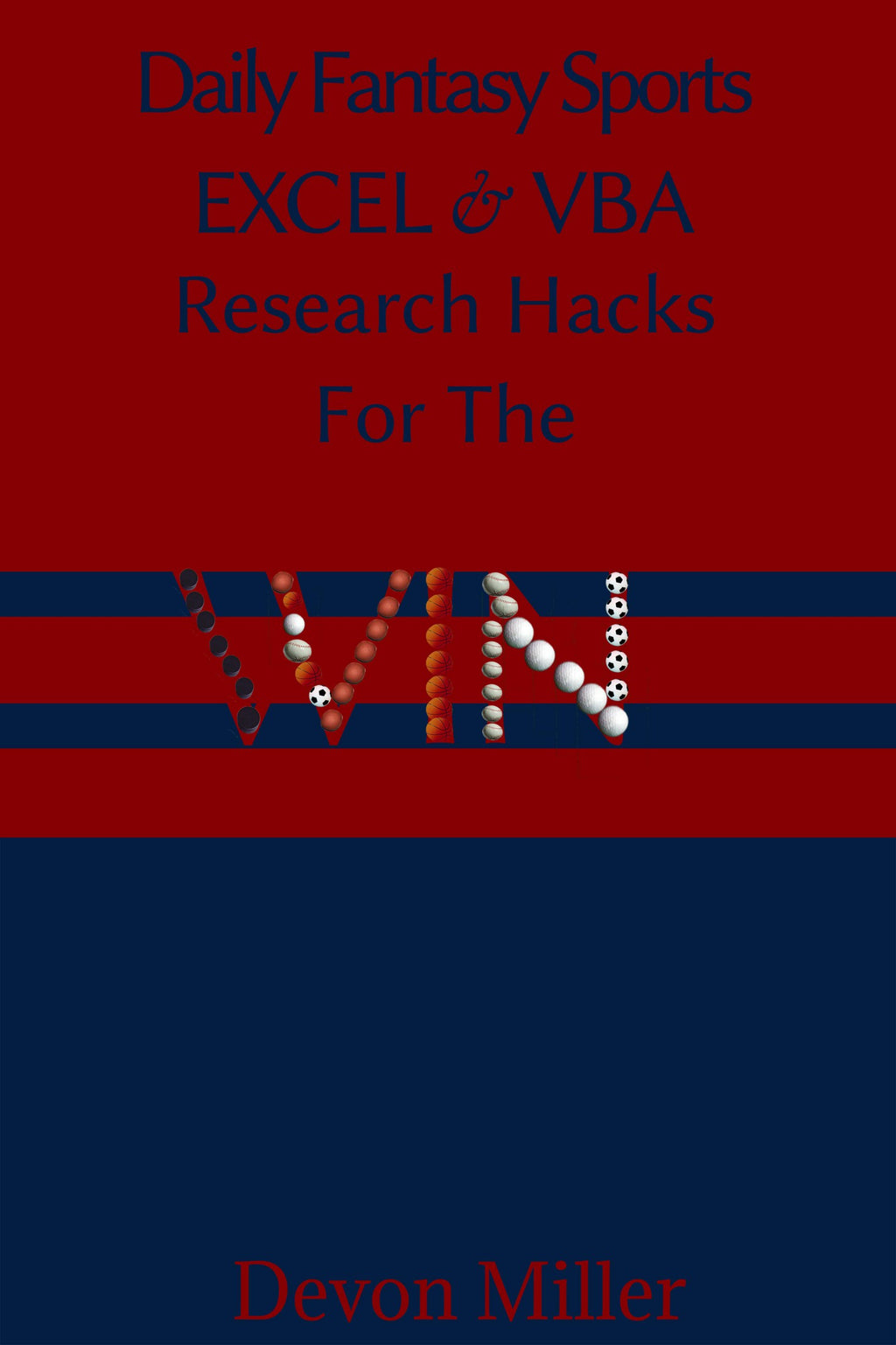 Daily Fantasy Sports Excel & VBA Research Hacks For The Win