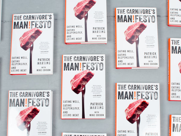 THE CARNIVORE'S MANIFESTO, By our founder, Patrick Martins — Signed Copy