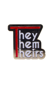 They/Them/Theirs Pronoun Pin