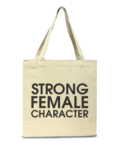 Strong Female Character Tote