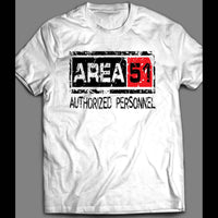 AREA 51 AUTHORIZED PERSONNEL PARODY SHIRT - Old Skool Shirts