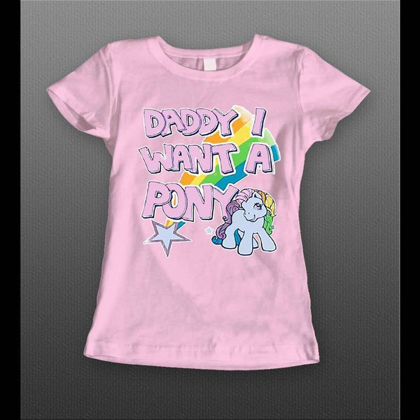 DADDY I WANT A PONY HIGH QUALITY LADIES SHIRT