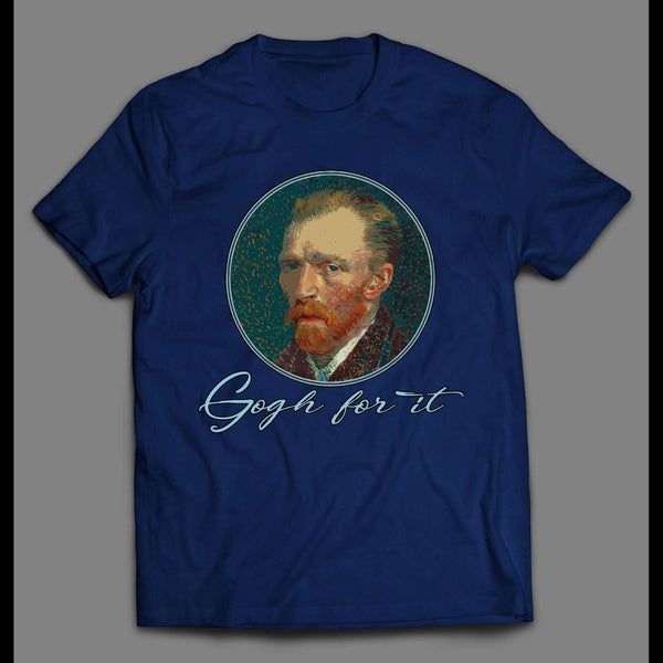 "VINCENT VAN GOGH ""GOGH FOR IT"" ART SHIRT"