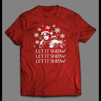 G.O.T PARODY LET IT SNOW CHRISTMAS HOLIDAY SHIRT - Old Skool Shirts