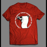 I SURVIVED THE GREAT TOILET PAPER CRISIS OF 2020 SHIRT - Old Skool Shirts