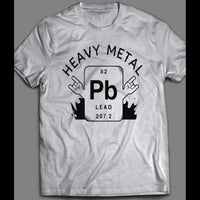 "PERIODIC TABLE ""HEAVY METAL"" SCIENCE PARODY FRONT PRINT SHIRT - Old Skool Shirts"