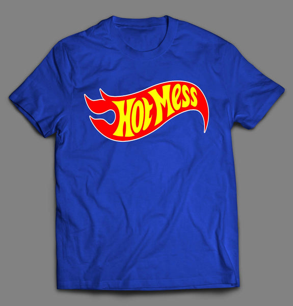 HOT MESS TOY PARODY SHIRT