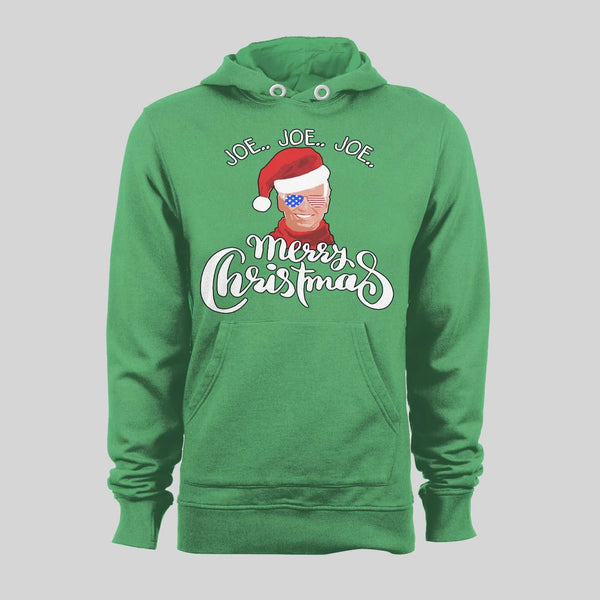 JOE JOE JOE MERRY CHRISTMAS JOE BIDEN HOLIDAY HOODIE / SWEATSHIRT