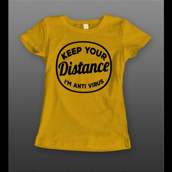 "LADIES SOCIAL DISTANCING ""KEEP YOUR DISTANCE"" SHIRT"