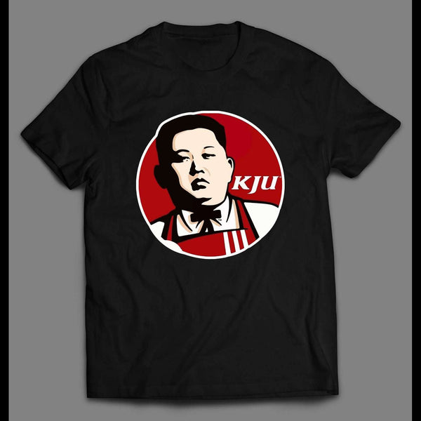 KIM JONG-UN KFC PARODY HIGH QUALITY SHIRT