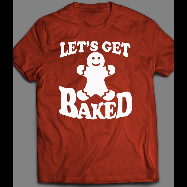 LET'S GET BAKED GINGERBREAD COOKIE CHRISTMAS FULL FRONT PRINT SHIRT - Old Skool Shirts