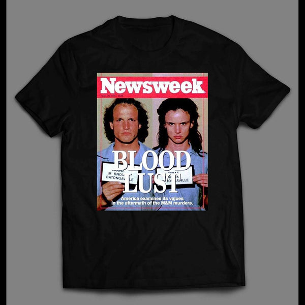 NATURAL BORN KILLERS BLOOD LUST NEWSWEEK COVER MOVIE T-SHIRT