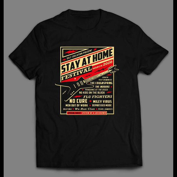 STAY AT HOME FESTIVAL 2020 POSTER SOCIAL DISTANCING SHIRT