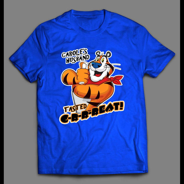 CAROLE BASKIN HUSBAND TASTED GREAT CEREAL PARODY QUALITY SHIRT *TIGER KING* JOE EXOTIC