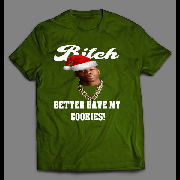 "TOO $HORT ""BITCH BETTER HAVE MY COOKIES"" CHRISTMAS T-SHIRT"