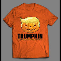 DONALD TRUMP PARODY TRUMPKIN KEEP HALLOWEEN GREAT SHIRT
