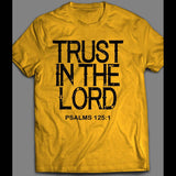 TRUST IN THE LORD CHRISTIAN SHIRT MANY COLORS AND SIZES - Old Skool Shirts