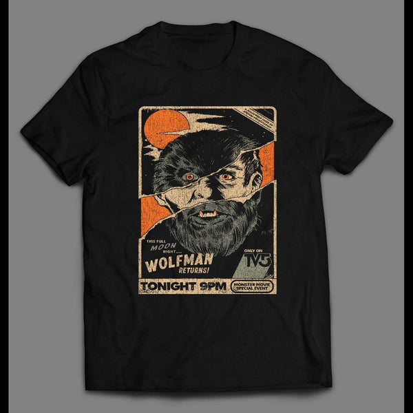 THE WOLFMAN RETURNS MOVIE POSTER HALLOWEEN DISTRESSED SHIRT