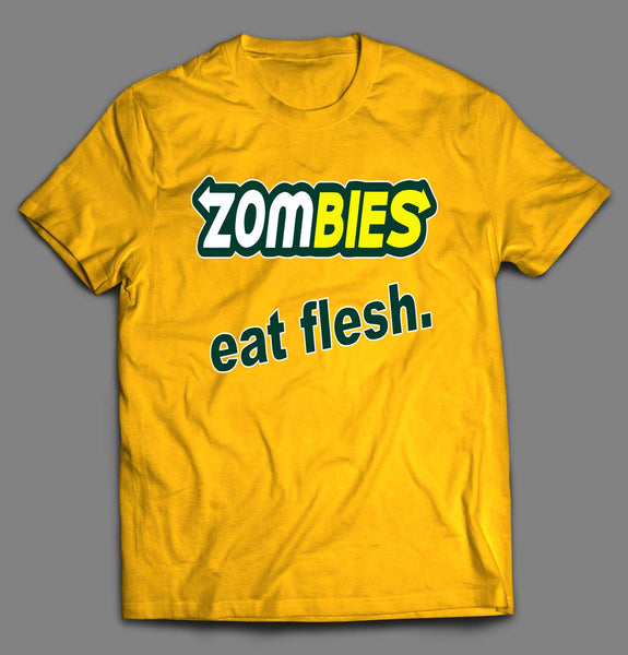 ZOMBIES EAT FLESH HALLOWEEN SHIRT